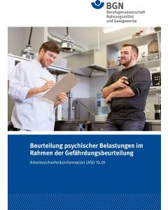 ASI 10.01 Beurteilung psychischer Belastung im Rahmen der Gefährdungsbeurteilung