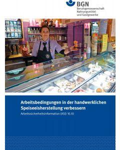 ASI 10.10 Arbeitsbedingungen in der handwerklichen Speiseeisherstellung verbessern
