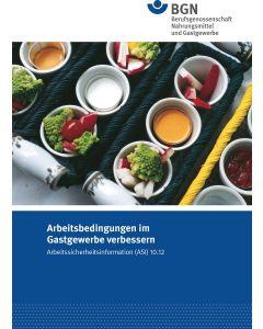 ASI 10.12 Arbeitsbedingungen im Gastgewerbe verbessern