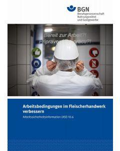 ASI 10.6 Arbeitsbedingungen im Fleischerhandwerk verbessern
