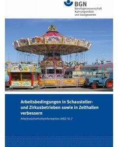 ASI 10.7 Arbeitsbedingungen in Schausteller- und Zirkusbetrieben sowie Zelthallen verbessern