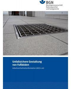 ASI 4.40 Unfallsichere Gestaltung von Fußböden