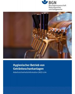 ASI 6.84 Hygienischer Betrieb von Getränkeschankanlagen