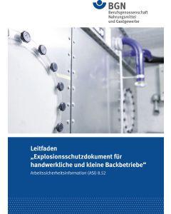 """ASI 8.52 Leitfaden"""" Explosionsschutzdokument für handwerkliche und kleine Backbetriebe"""""""