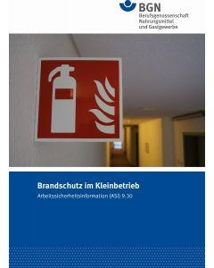 ASI 9.30 Brandschutz im Kleinbetrieb