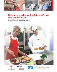 Fleisch verarbeitende Betriebe - effizient und sicher führen