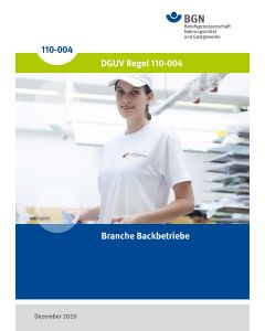 DGUV Regel 110-004 Branche Backgewerbe
