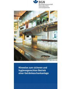 Hinweise zum sicheren und hygienegerechten Betrieb einer Getränkeschankanlage