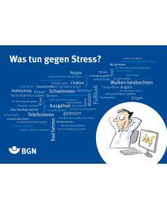 Was tun gegen Stress?