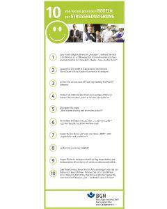 Zehn von vielen goldenen Regeln zur Stressreduzierung
