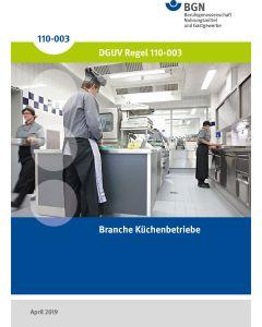 DGUV-Regel 110-003 Branche Küchenbetriebe