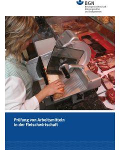 Prüfung von Arbeitsmitteln in der Fleischwirtschaft