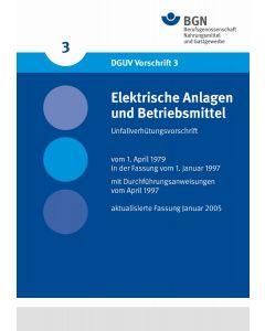 DGUV Vorschrift 3 Elektrische Anlagen und Betriebsmittel