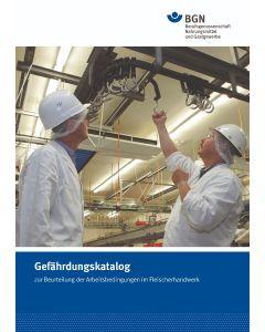Gefährdungskatalog zur Beurteilung der Arbeitsbedingungen im Fleischerhandwerk