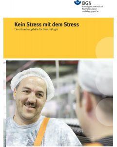 Kein Stress mit dem Stress (Handlungshilfe für Beschäftigte)