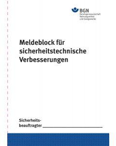 Meldeblock für sicherheitstechnische Verbesserungen