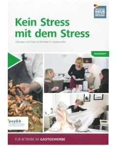 Kein Stress mit dem Stress (für Betriebe im Gastgewerbe) Broschüre