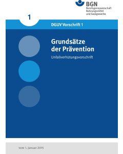 DGUV Vorschrift 1 Grundsätze der Prävention