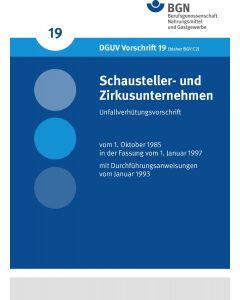 DGUV Vorschrift 19 Schausteller- und Zirkusunternehmen