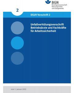 DGUV Vorschrift 2 Betriebsärzte und Fachkräfte für Arbeitssicherheit