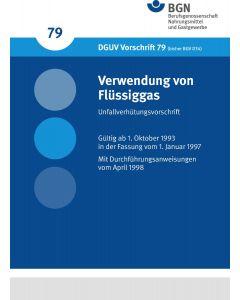 DGUV Vorschrift 79 Verwendung von Flüssiggas