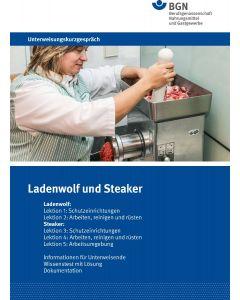 Unterweisungskurzgespräch Ladenwolf und Steaker