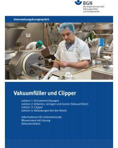 Unterweisungskurzgespräch Vakuumfüller und Clipper