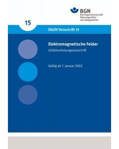 DGUV Vorschrift 15 Elektromagnetische Felder