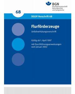 DGUV Vorschrift 68 Flurförderzeuge